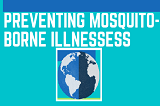 preventing-mosquito-born-illnesses.PNG