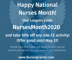 https://www.nursingcenter.com/nursingcenter_redesign/media/nursingcenter/National%20Nurses%20Month/NursesMonth2020_300x250.png