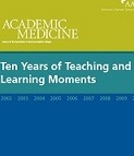Ten Years of Teaching and Learning Moments