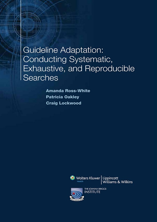 Guideline Adaptation: Conducting Systematic, Exhaustive, and Reproducible Searches (Book 19)