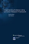 Implementing Evidence Using an Action Research Framework