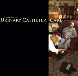 Best Practices in Urinary Catheter Care | CE Article | NursingCenter