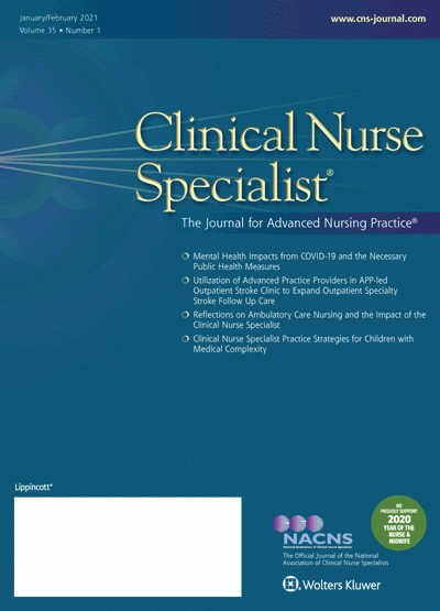 Clinical Nurse Specialist: The Journal for Advanced Nursing Practice