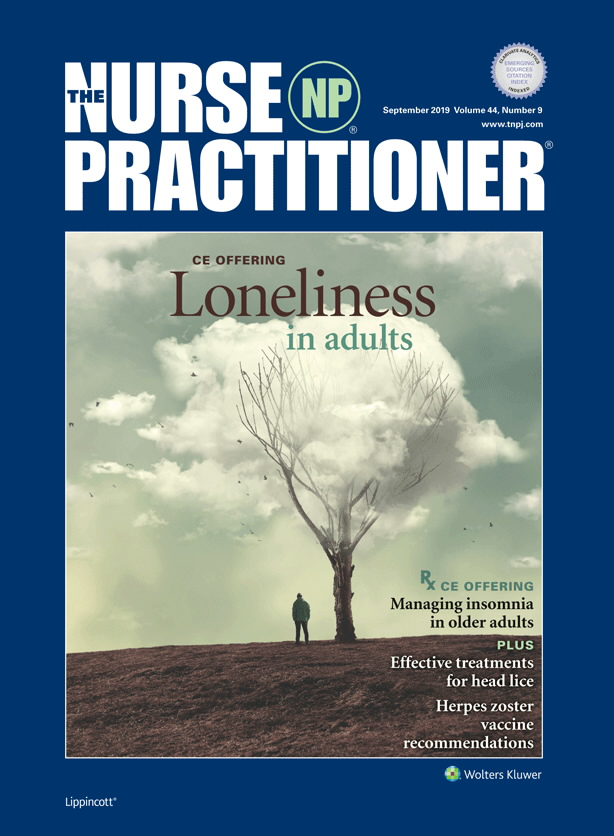 The Nurse Practitioner | September 2019 Vol 44 Issue 9