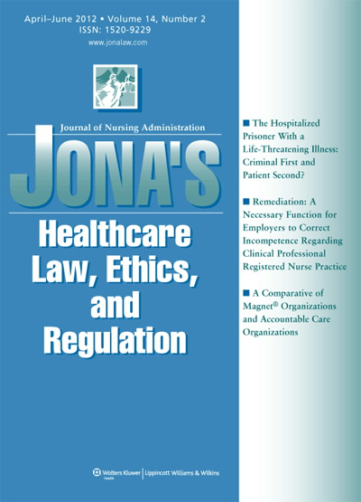 JONA's Healthcare Law, Ethics, and Regulation