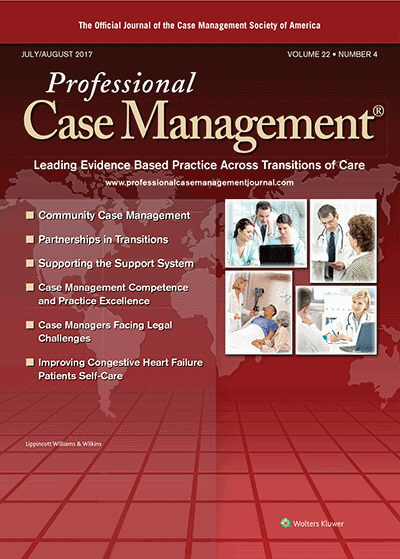 Professional Case Management | July/August 2017 Vol 22 Issue