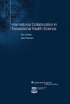 Synthesis Science in Healthcare Book 15: International Collaboration in Translational Health Science