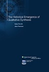 Synthesis Science in Healthcare Book 18: The Historical Emergence of Qualitative Synthesis