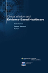Synthesis Science in Healthcare Book 13: Clinical Wisdom and Evidence-Based Healthcare